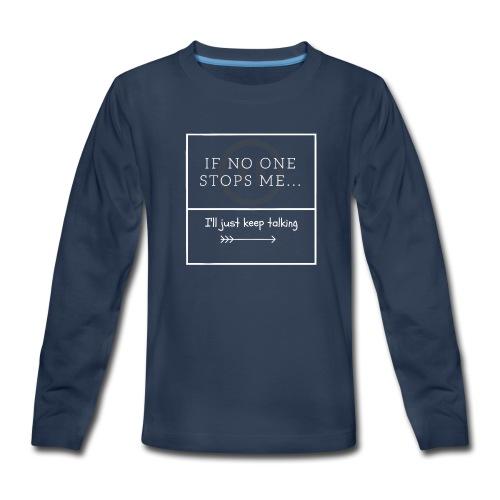 Sir Talks a lot - Kids' Premium Long Sleeve T-Shirt
