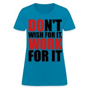 #TEAM - Do Work - Women's T-Shirt