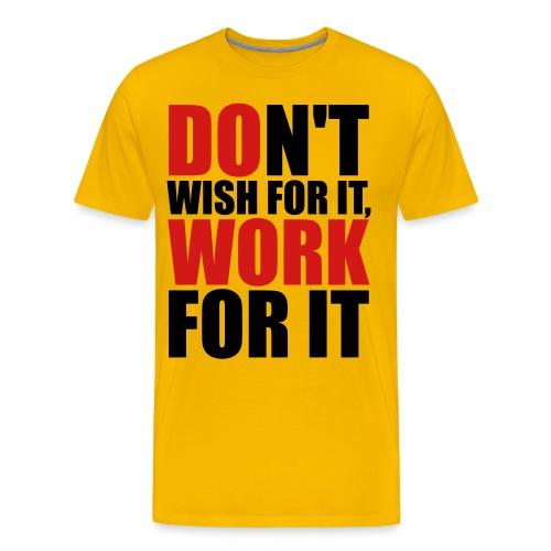 #TEAM - Do Work - Men's Premium T-Shirt