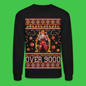 All I Want For Christmas Is To Reach Over 9000 - Crewneck Sweatshirt