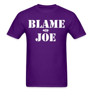 Blame Joe - Men's T-Shirt