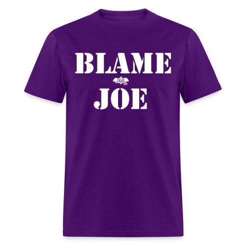 Blame Joe - Men's T-Shirt