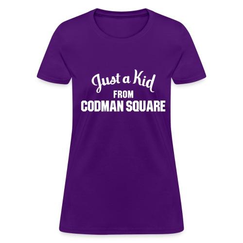 Just a Kid from Codman Sq. Ladies - Women's T-Shirt