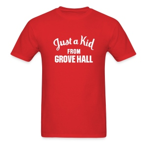 Just a Kid from Grove Hall - Men's T-Shirt