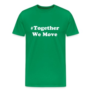 Together We Move Men's Shirt - Men's Premium T-Shirt