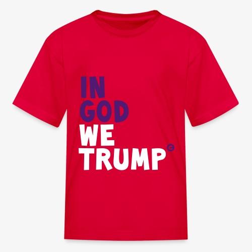 GOD, TRUMP & FAITH - Kids' T-Shirt