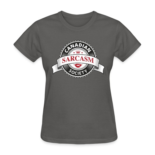 Canadian Sarcasm Society - Women's T-Shirt