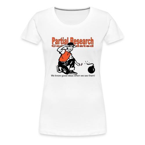 Partial Research - good ideas t-shirt - Women's Premium T-Shirt