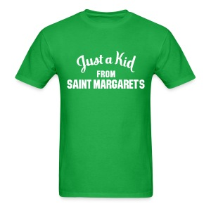 Just a Kid from St. Margaret's - Men's T-Shirt