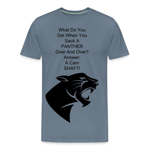 I Have A Panther To Sack - Men's Premium T-Shirt