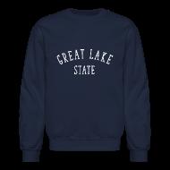 Long Sleeve Shirts ~ Crewneck Sweatshirt ~ Great Lake State
