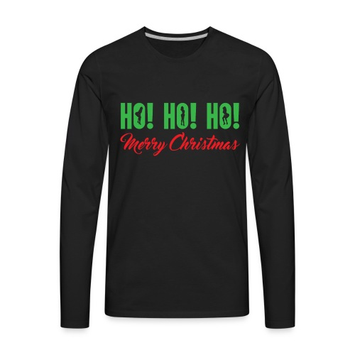 Ho! Ho! Ho! Merry Christmas - Men's Premium Long Sleeve T-Shirt