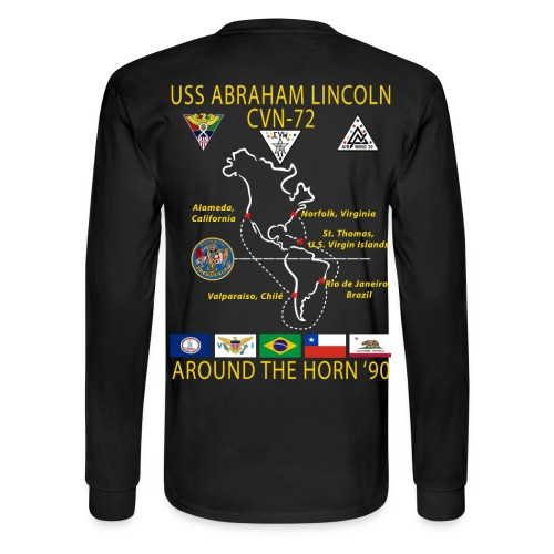 USS ABRAHAM LINCOLN CVN-72 AROUND THE HORN 1990 CRUISE SHIRT - LONG SLEEVE - Men's Long Sleeve T-Shirt