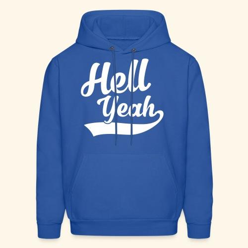 Hell Yeah - Men's Hoodie