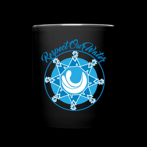 Respect Our Water Cup - Full Color Mug