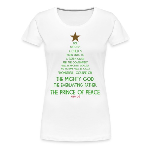 Isaiah 9:6 Ladies T-shirt (multi) - Women's Premium T-Shirt
