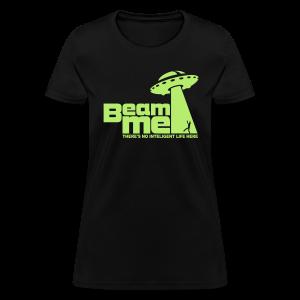 Beam Me Up Women's T-Shirt - Women's T-Shirt