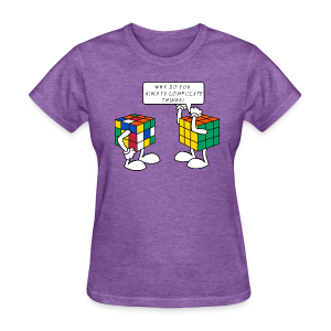 Rubik's Cube Complicate Things - Women's T-Shirt