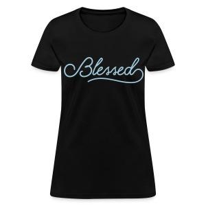 I'm Blessed - Women's T-Shirt