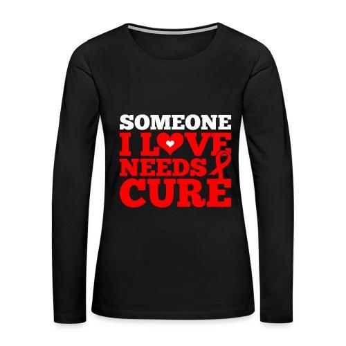 Fight HIV/AIDS - Women's Premium Long Sleeve T-Shirt