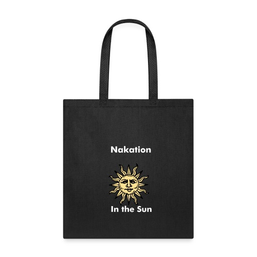 Nakation in the Sun - Tote Bag