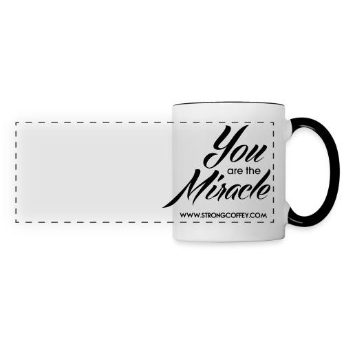 You Are The Miracle Two-Color Mug - Panoramic Mug