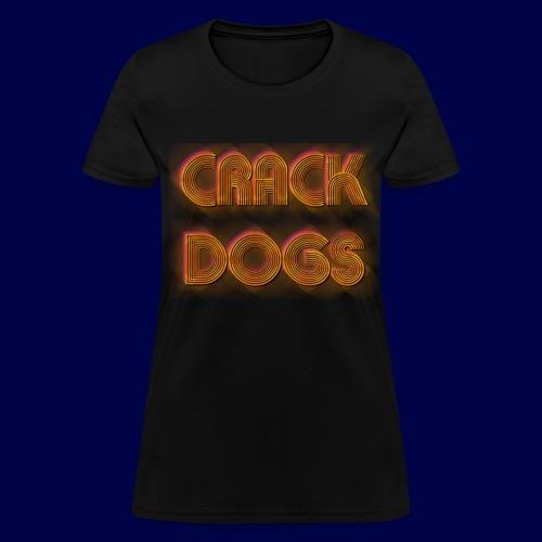 Crack Dogs 70's Logo - Womens - Women's T-Shirt