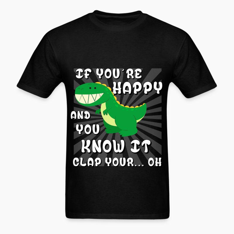 Funny if you 39 re happy and you know it clap your t shirt for If you re happy and you know it coloring page