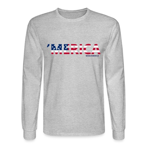 'MERICA Long Sleeve - Men's Long Sleeve T-Shirt