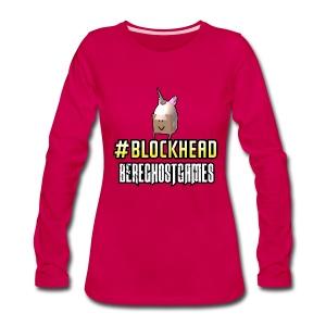 Ladies Long Sleeve #Blockhead - Women's Premium Long Sleeve T-Shirt