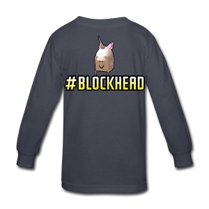 Kids Long sleeve #Blockhead Shirt - Kids' Long Sleeve T-Shirt