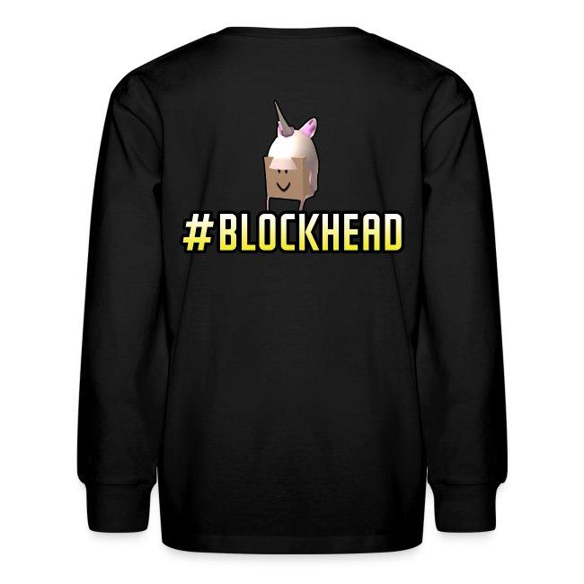 Kids Long sleeve #Blockhead Shirt