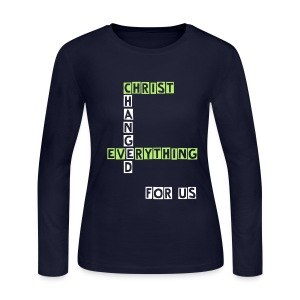 Christ Changed Everything - Women's Long Sleeve Jersey T-Shirt