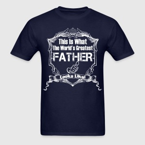 Worlds Greatest Father Looks Like T-Shirts - Men's T-Shirt
