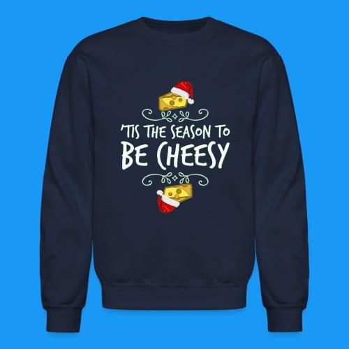 Tis the season - Crewneck Sweatshirt