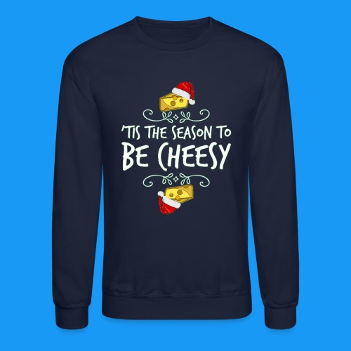 Tis the season - Crewneck Sweatshirt