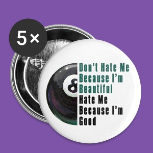 Im Beautiful Im Good 8 Ball Button - Large Buttons