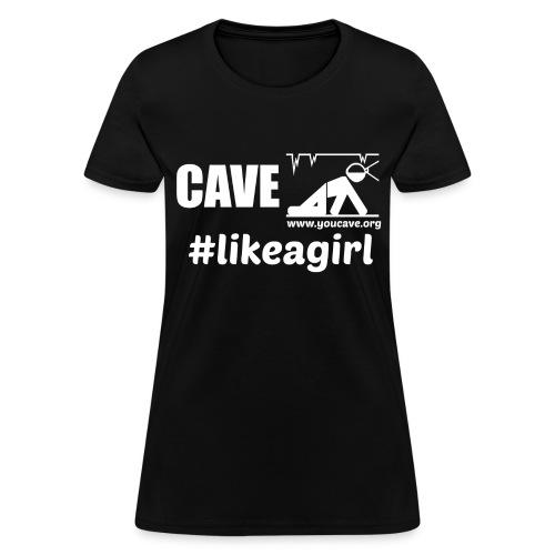 Cave Like A Girl - Women's T-Shirt - Women's T-Shirt