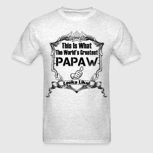 Worlds Greatest Papaw Looks Like T-Shirts - Men's T-Shirt