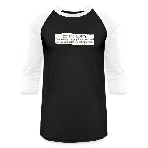 Continudity - Baseball T-Shirt