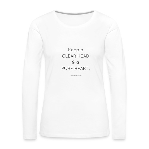 Clear Head Pure Hear - Long Sleeve - Women - Women's Premium Long Sleeve T-Shirt