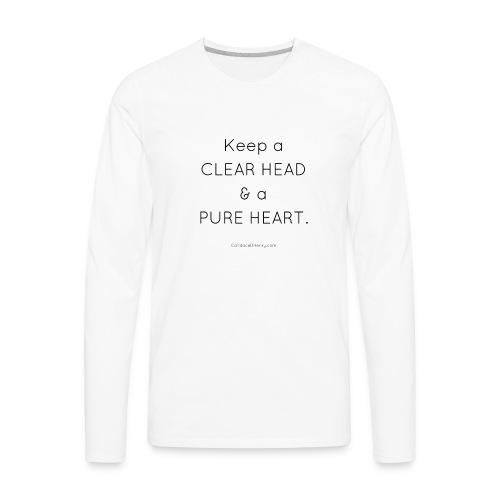 Clear Head Pure Heart - Long Sleeve - Men - Men's Premium Long Sleeve T-Shirt