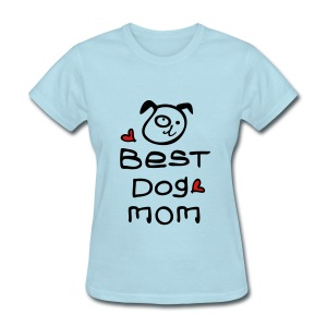 Best dog mom Women's T-Shirt - Women's T-Shirt