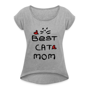 Best cat mom Women´s Rolled Sleeve Boxy T-Shirt - Women's Roll Cuff T-Shirt