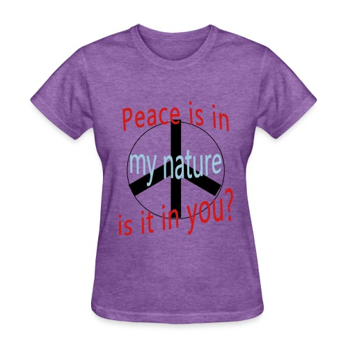 Peace Is in My Nature - Women's T-Shirt