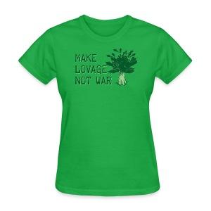 Make Lovage Not War - Women's T-Shirt