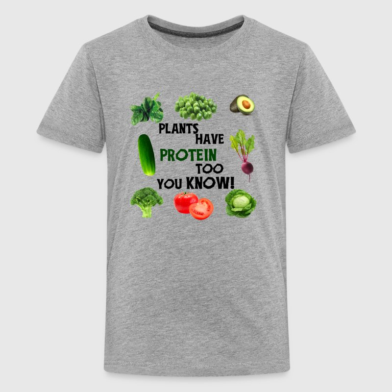 PLANTS HAVE PROTEIN TOO - Kids' Premium T-Shirt