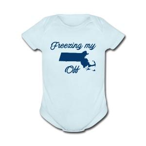 Freezing My Mass Off - Short Sleeve Baby Bodysuit