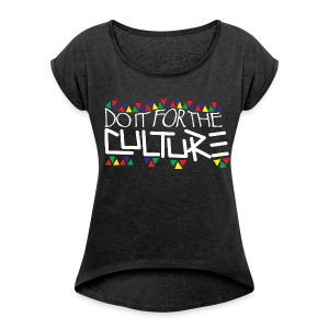 Culture Women's Boxy Shirt - Women's Roll Cuff T-Shirt