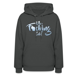 I am Fecking Cold Wisconsin - Women's Hoodie
